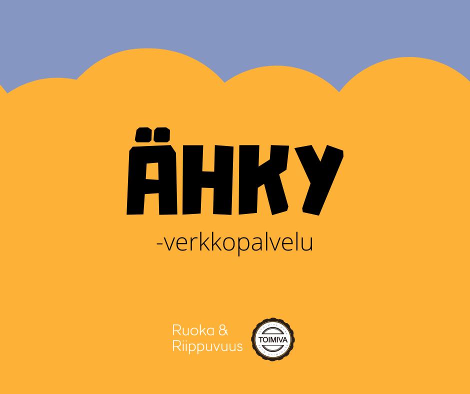 Ähky-verkkopalvelun, ruoka ja riippuvuus hankkeen sekä toimiva ry:n logot logo